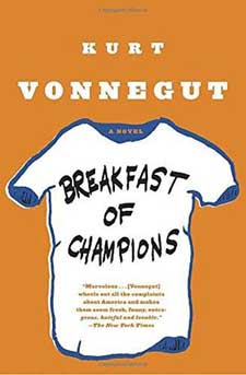 Breakfast of Champions by Kurt Vonnegur