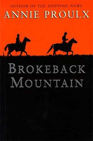 30 Essential Books About Love: Brokeback Mountain by Annie Proulx