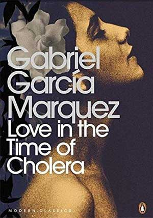 30 Essential Books About Love: Love in the Time of Cholera by Gabriel Garcia Marquez