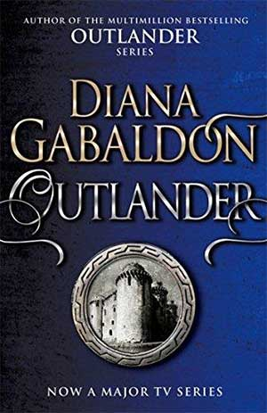 30 Essential Books About Love: Outlander by Diana Gabaldon