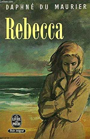 30 Essential Books About Love: Rebecca by Daphne du Maurier