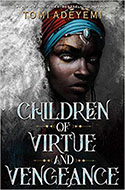 Discounted copies of Children of Virtue and Vengeance by Tomi Adeyemi