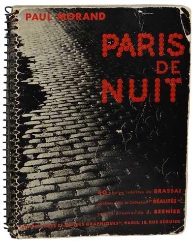 Paris de Nuit by Brassaï (aka Gyula Halász)