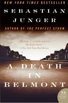 A Death in Belmont by Sebastian Junger