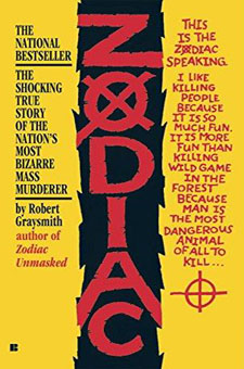 Zodiac: The Shocking True Story of the Hunt for the Nation's Most Elusive Serial Killer by Robert Graysmith