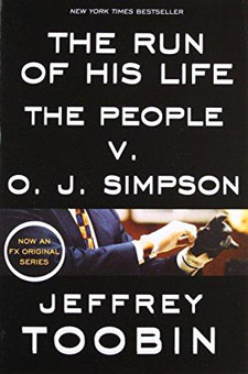 The Run of His Life: The People V. O.J. Simpson by Jeffrey Toobin