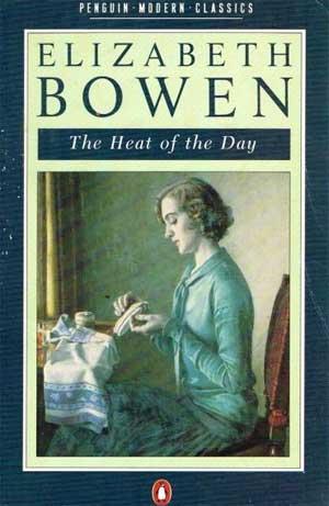 The Heat of the Day by Elizabeth Bowen