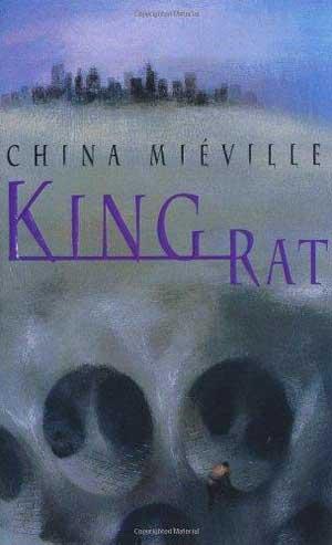 King Rat by China Miéville