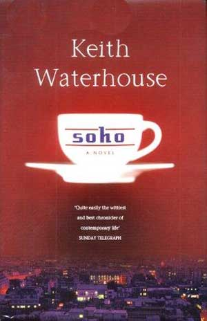Soho by Keith Waterhouse