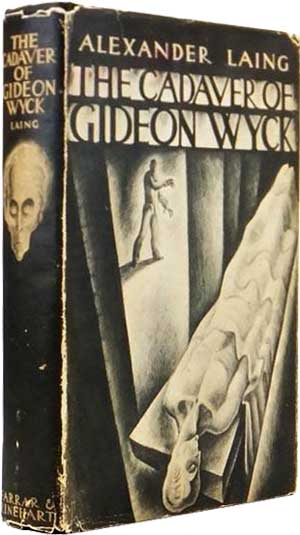 The Cadaver of Gideon Wyck by Alexander Laing