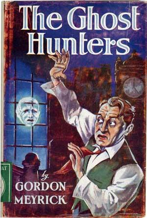 The Ghost Hunters by Gordon Meyrick