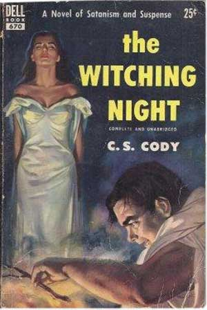 The Witching Night by C.S. Cody