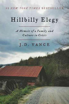 Hillbilly Elegy: A Memoir of Family And Culture in Crisis by J.D. Vance
