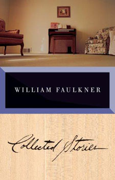 The Collected Stories of William Faulkner