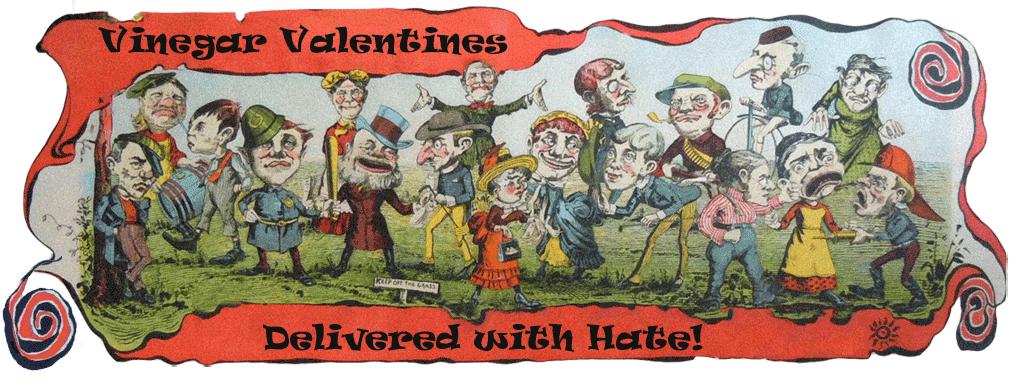 Vinegar Valentines - Delivered with Hate!