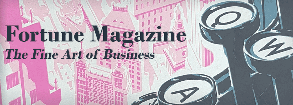 Fortune Magazine: The Fine Art of Business