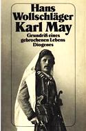 Karl May : Grundriß eines gebrochenen Lebens