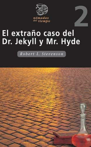 El extraño caso del dr. Jekyll y Mr Hyde