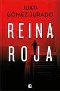 Reina roja (La Trama), Juan Gómez-Jurado