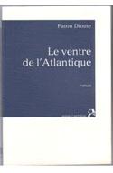 Littérature africaine, Diome, Le ventre de l'Atlantique