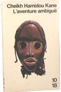 Littérature africaine, Cheikh-Hamidou, L'aventure ambigüe