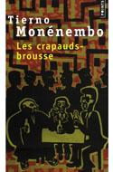 Littérature africaine, Monénembo, Les crapauds-brousse