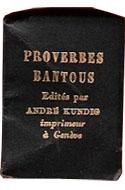 Littérature africaine, Proverbes bantous