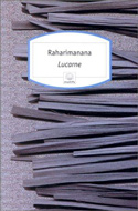 Littérature africaine, Raharimanana, Lucarne