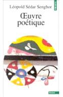 Littérature africaine, Léopold Ségar Senghor, Oeuvre poétique
