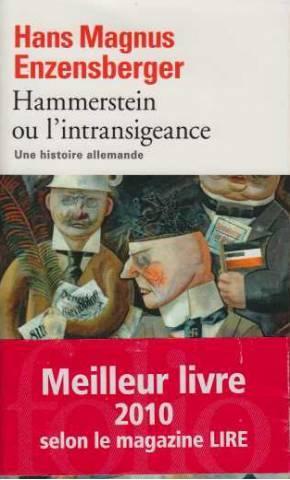 Hammerstein ou l'intransigeance par Hans Magnus Enzenberger
