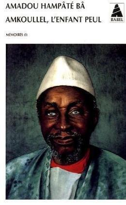 Amkoullel, l'enfant peul par Amadou Bâ