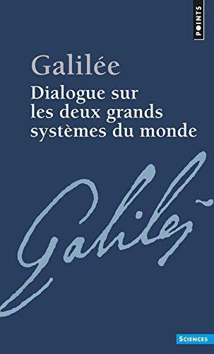 Dialogue sur les deux grands systèmes du monde, Galileo Galilei