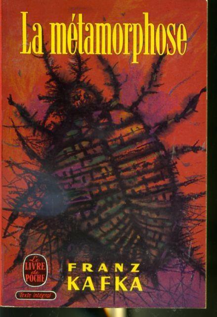 La Méthamorphose par Franz Kafka
