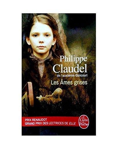 Les âmes grises par Philippe Claudel