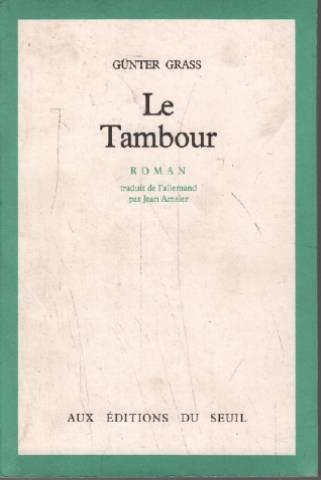 Le Tambour par Gunter Grass