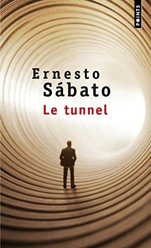 Le Tunnel par Ernesto Sabato