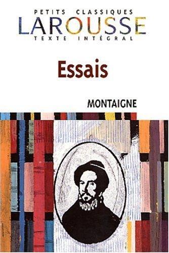 Les Essais par Michel de Montaigne
