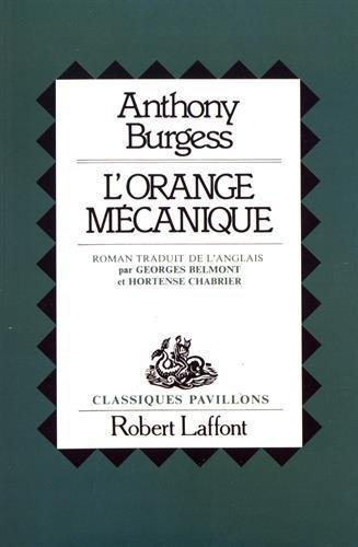 L'orange mécanique par Anthony Burgess