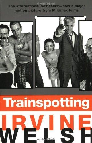Trainspotting d'Irvine Welsh