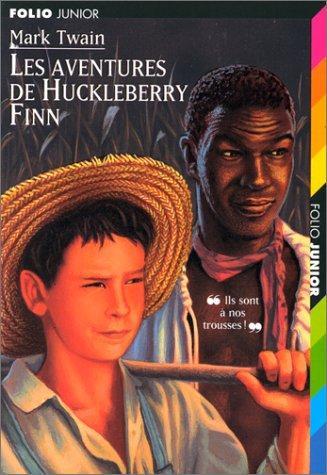 Les Aventures de Huckelberry Finn par Mark Twain