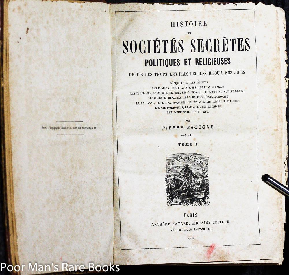 Histoire des sociétés secrètes politiques et religieuses