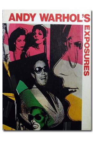 Andy Warhol's Exposures