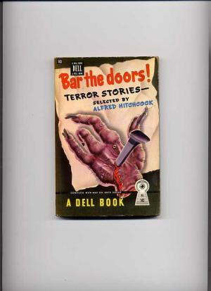 Bar The Doors, Terror Stories