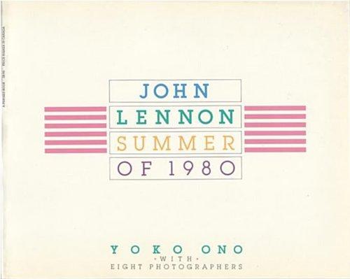 John Lennon: Summer of 1980
