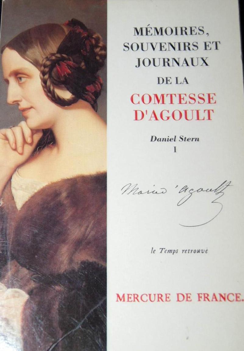 Mémoires, souvenirs et journux de la comtesse d'Agoult Tome 1