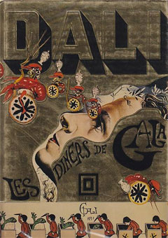 Les Diners de Gala / The Dali Cookbook de Salvador Dali