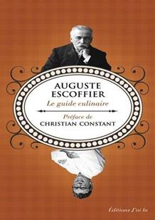 Le guide culinaire de Auguste Escoffier