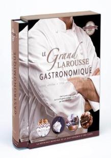 Le grand Larousse gastronomique présidé par Joël Robuchon