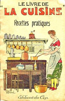 Le Livre de la cuisine : recettes pratiques