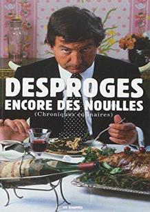 Encore des nouilles de Pierre Desproges